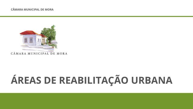 Áreas de Reabilitação Urbana de Mora