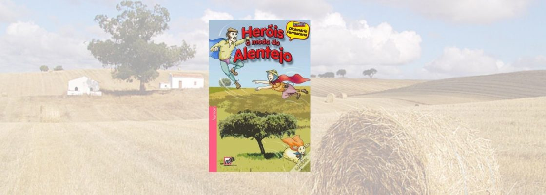 """Animação do livro """"Heróis à moda do Alentejo"""""""