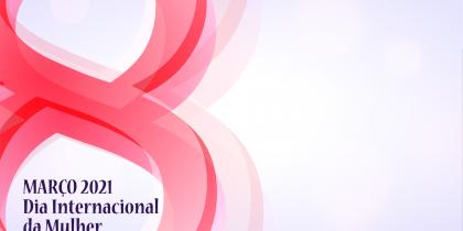 Comemorar o Dia Internacional da Mulher