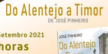 """Apresentação do Livro """"Do Alentejo a Timor"""", de José Pinheiro"""